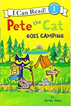 Pete the Cat Goes Camping (I Can Read Level 1) PDF