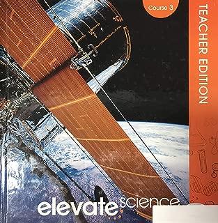 Elevate Science, Course 3 - Teacher Edition