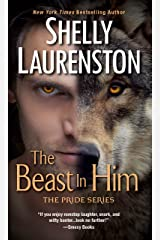 The Beast In Him (The Pride Book 2) Kindle Edition
