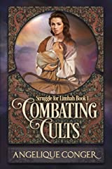 Combating Cults: Struggle for Limhah Book 1 Kindle Edition