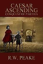 Caesar Ascending: Conquest of Parthia