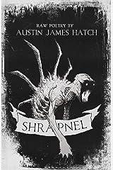 Shrapnel Kindle Edition