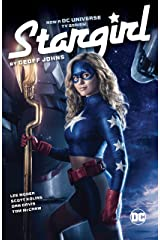 Stargirl by Geoff Johns (Stars and S.T.R.I.P.E. (1999-2000) Book 1) Kindle Edition