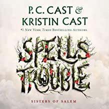 Spells Trouble: Sisters of Salem, Book 1