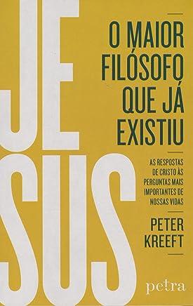 Jesus, o Maior Filósofo que Já Existiu (Em Portuguese do Brasil)