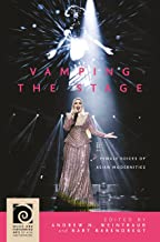Vamping the Stage: Female Voices of Asian Modernities (Music and Performing Arts of Asia and the Pacific)