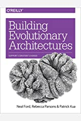 Building Evolutionary Architectures: Support Constant Change Kindle Edition