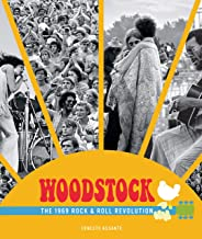 Woodstock: The 1969 Rock and Roll Revolution