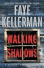 Walking Shadows: A Decker/Lazarus Novel (Decker/Lazarus Novels Book 10)