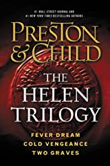 The Helen Trilogy: Fever Dream, Cold Vengeance, and Two Graves Omnibus (Agent Pendergast Series) Kindle Edition