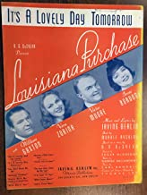 IT'S A LOVELY DAY TOMORROW (1940 Irving Berlin SHEET MUSIC) from the film LOUISIANA PURCHASE with Vera Zorina (pictured)