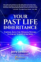 Your Past Life Inheritance