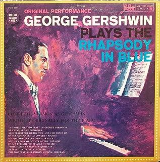 George Gershwin Plays the Rhapsody in Blue