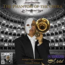The Phantom of the Opera for Trumpet and Organ