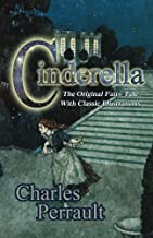 Cinderella (The Original Fairy Tale with Classic Illustrations) (English Edition)