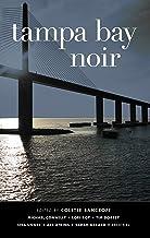 Tampa Bay Noir (Akashic Noir)