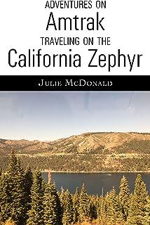 Adventures on Amtrak: Traveling on the California Zephyr