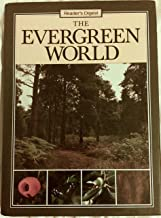 The Evergreen World (The Living Countryside)