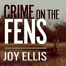 Crime on the Fens: DI Nikki Galena, Book 1