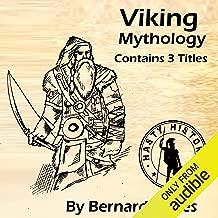 Viking Mythology: 3-in-1 Combo: Norse Gods, Goddesses, Vikings, and Myths