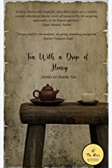 Tea with a Drop of Honey Kindle Edition