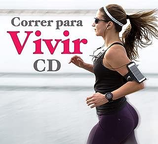 Correr para Vivir CD - la Mejor Música Electrónica para Entrenamiento, Fitness, Aeróbica y Tonificación Muscular