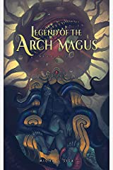 Legend of the Arch Magus: Revelation Kindle Edition