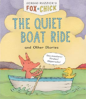 Fox & Chick: The Quiet Boat Ride and Other Stories (Early Chapter for Kids, Books about Friendship, Preschool Picture Books)