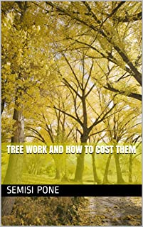 TREE WORK AND HOW TO COST THEM