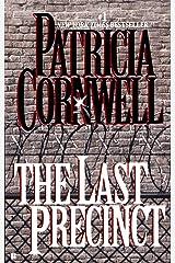 The Last Precinct: Scarpetta (Book 11) (Kay Scarpetta) Kindle Edition