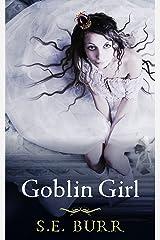 Goblin Girl (Gobbled Book 2) Kindle Edition