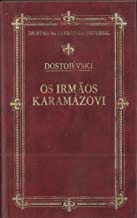 OS IRMAOS KARAMAZOVI - IMORTAIS DA LITERATURA UNIVERSAL