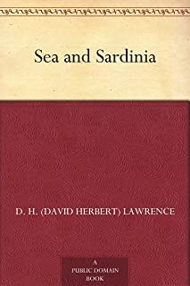Sea and Sardinia (English Edition)