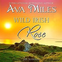Wild Irish Rose: The Merriams, Book 1