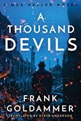A Thousand Devils (Max Heller, Dresden Detective Book 2) Kindle Edition