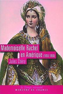 Mademoiselle Rachel en Amérique: (1855-1856)