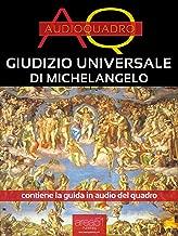 Giudizio universale di Michelangelo. Audioquadro (Italian Edition)