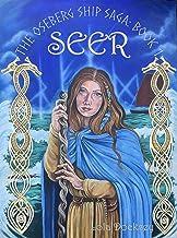 Seer (The Oseberg Ship Saga Book 1)