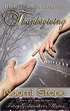 Thanksgiving (Holiday Enchantment Book 1) (English Edition)