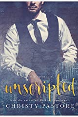 Unscripted (The Scripted Duet Book 1) Kindle Edition