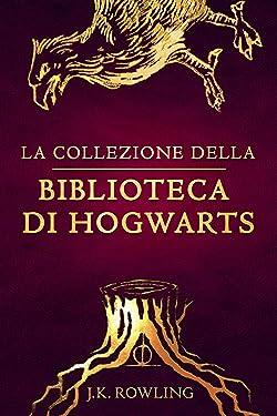 La collezione della Biblioteca di Hogwarts (I libri della Biblioteca di Hogwarts) (Italian Edition)