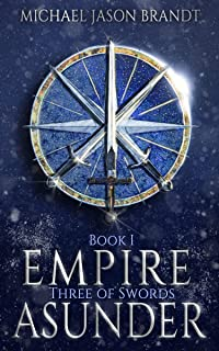 Three of Swords (Empire Asunder Book 1)