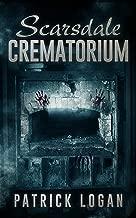 Scarsdale Crematorium (The Haunted Book 4)