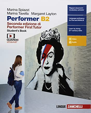 Performer B2. Students book-Workbook. Per le Scuole superiori. Con Contenuto digitale (fornito elettronicamente) [Lingua inglese]