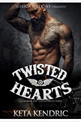 Twisted Hearts: Book 2 of the Twisted Minds series Kindle Edition