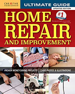 Ultimate Guide to Home Repair and Improvement, Updated Edition: Proven Money-Saving..