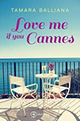 Love me if you Cannes Format Kindle