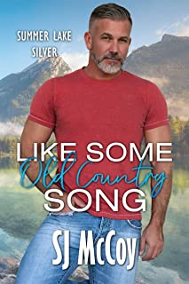 Like Some Old Country Song (Summer Lake Silver Book 1)