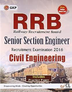 RRB Civil Engg. (SENIOR SECTION ENGINEER) 2016 [Paperback] [Jan 01, 2016] GKP (Author)