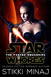 Star Whores: The Forced Awakening: A SciFi Menage Parody